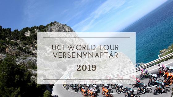 UCI World Tour versenynaptár 2019