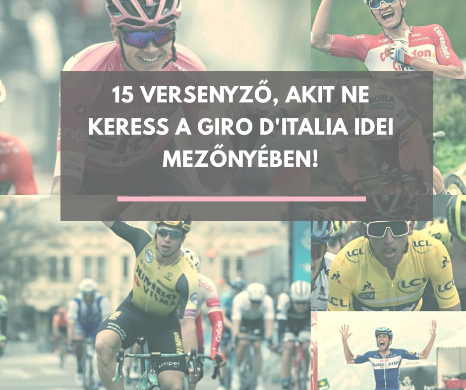 15 bringás, akit ne keress az idei Giro d'Italia mezőnyében!