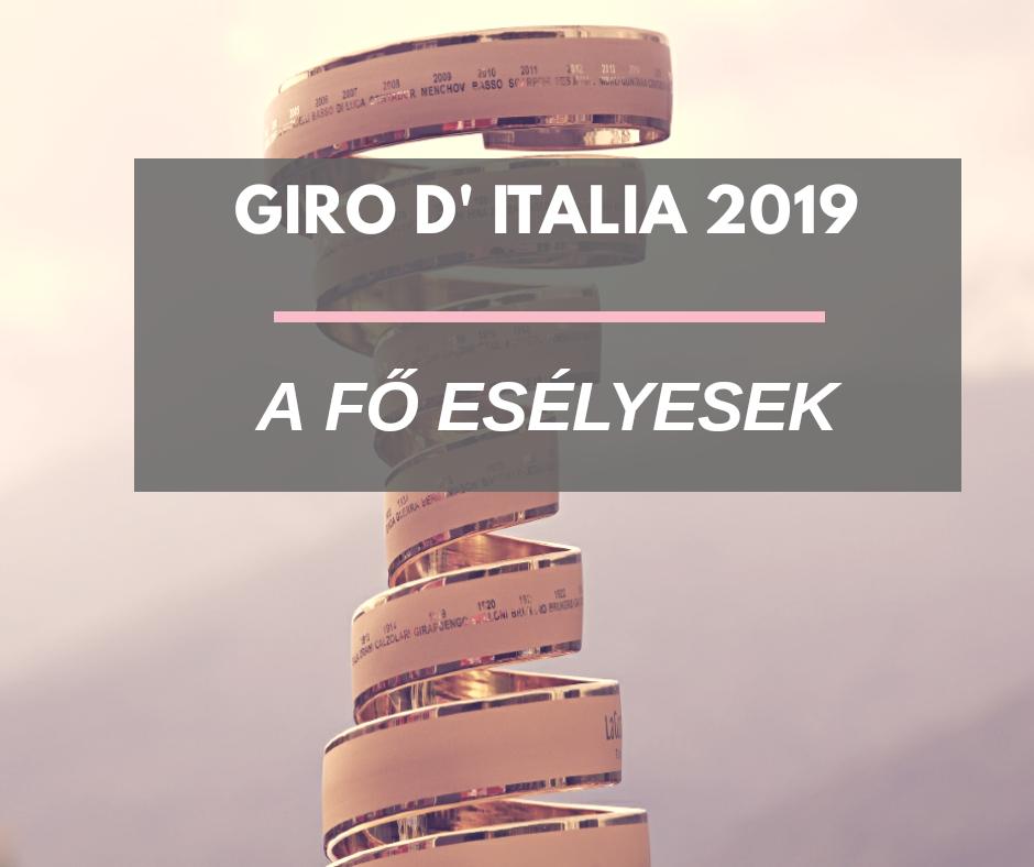 Giro d'Italia 2019 – Fő esélyesek