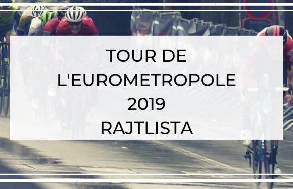 Tour de l'Eurométropole 2019  – Rajtlista